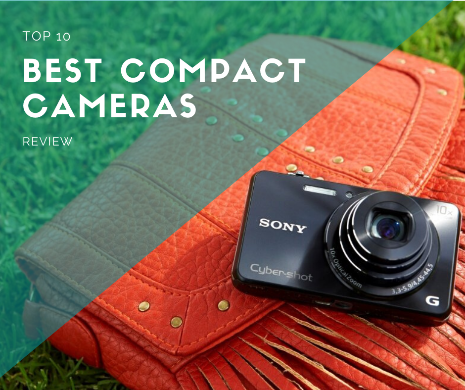 Top 10 Best Compact Cameras In 2020 Reviews