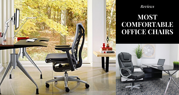Most Comfortable Office Chairs in 2020 Reviews