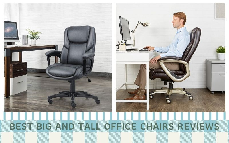 Top 10 Best Big And Tall Office Chairs In 2021 Reviews
