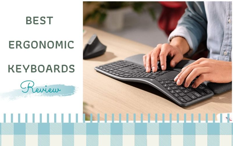 Top 7 Best Ergonomic Keyboards On The Market 2020 Reviews