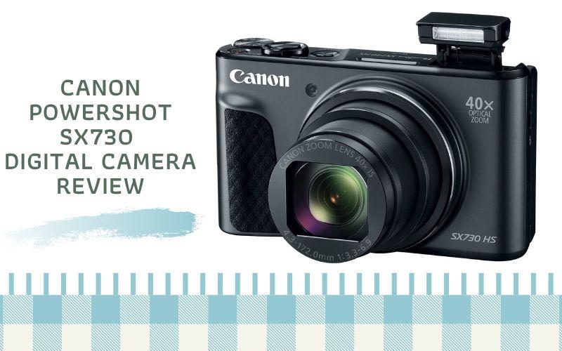 Canon PowerShot SX730 Digital Camera Review