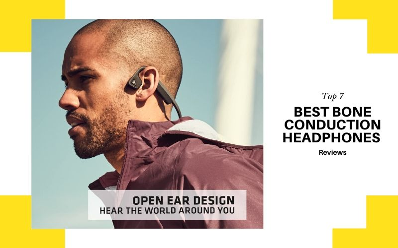 Top 7 Best Bone Conduction Headphones In 2020 Review