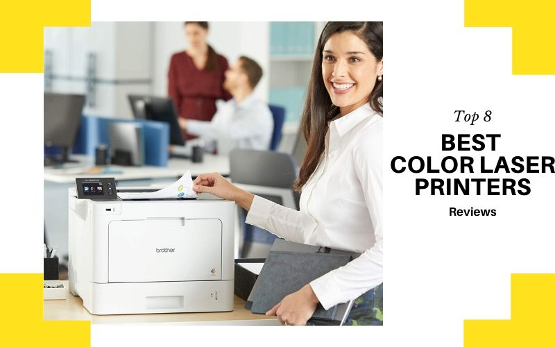 Top 8 Best Color Laser Printers On The Market 2021 Reviews