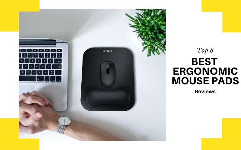 Top 8 Best Ergonomic Mouse Pads In 2020 Reviews