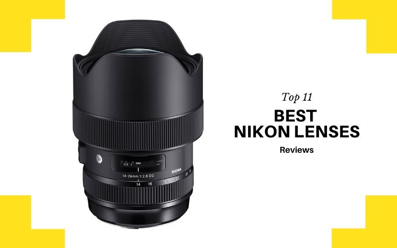 Top 11 Best Nikon Lenses On The Market 2020 Review