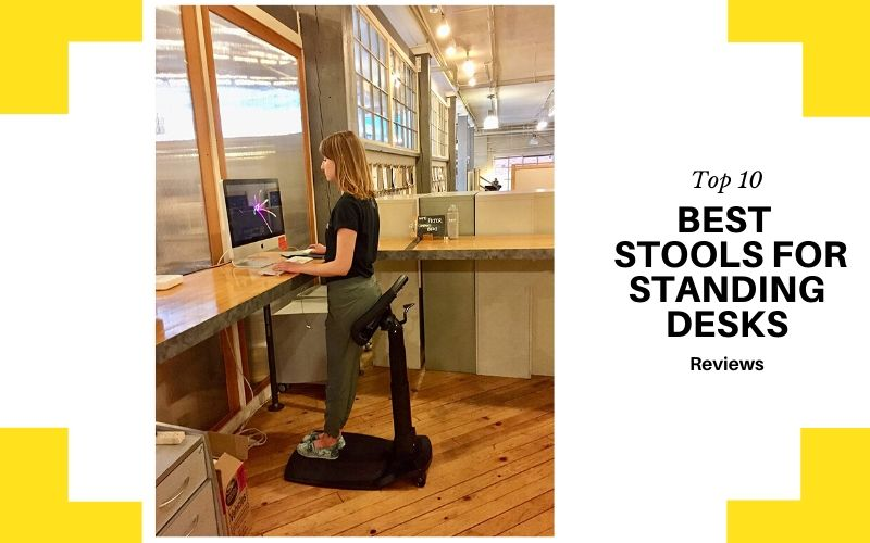 Top 10 Best Stools For Standing Desks On The Market 2020 Review