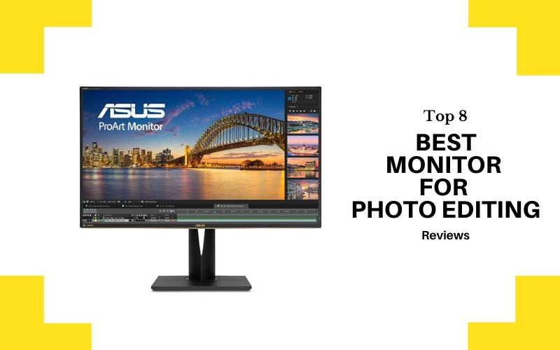 Top 8 Best Monitor For Photo Editing In 2020 Review