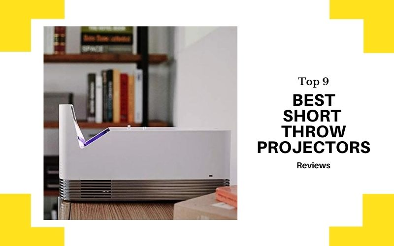 Top 9 Best Short Throw Projectors In 2021 Reviews