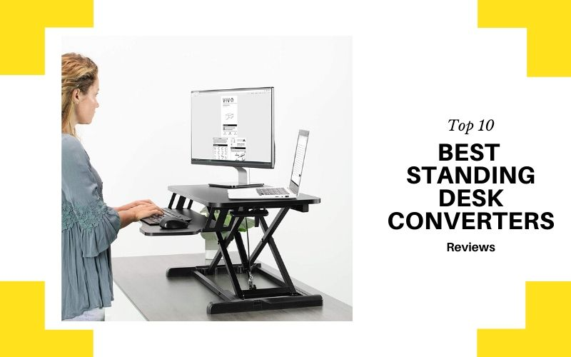 Top 10 Best Standing Desk Converters In 2021 Review