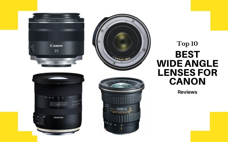 Wide Angle Lenses For Canon