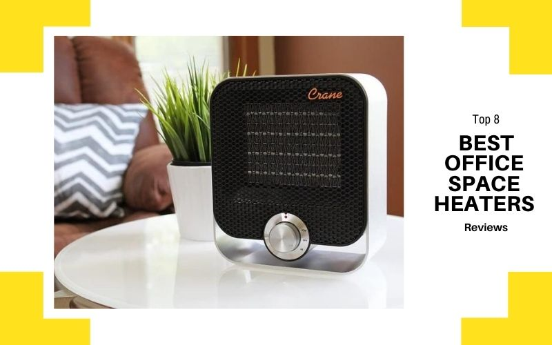 Top 8 Best Office Space Heaters To Buy In 2020 Review