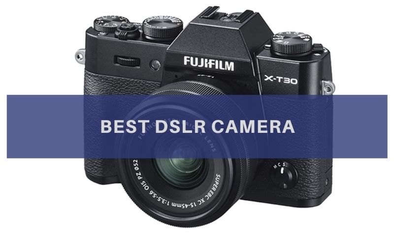 Top 10 Best DSLR Camera To Buy In 2020 Reviews