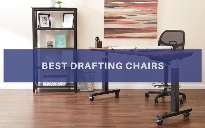 Top 10 Best Drafting Chairs To Buy In 2020 Review