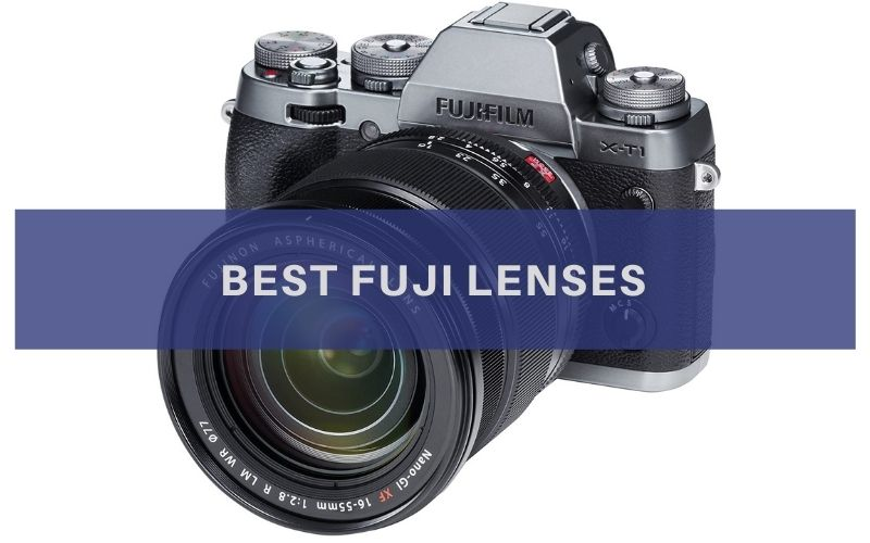 Best Fuji Lenses