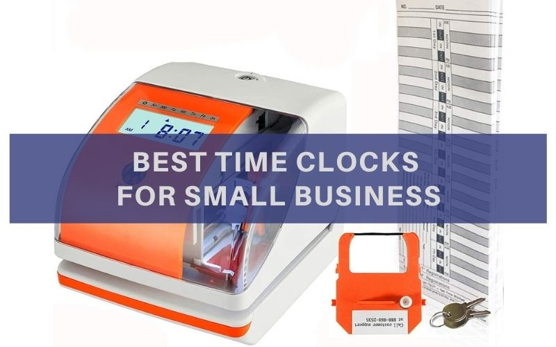 Top 10 Best Time Clocks for Small Business In 2020 Review