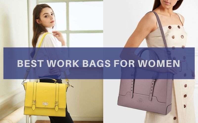 Top 11 Best Work Bags For Women In 2020 Review