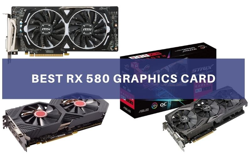 Best RX 580 Graphics Card