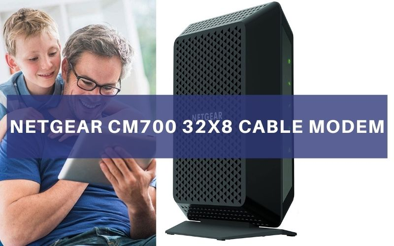 Netgear CM700 32×8 Cable Modem Review