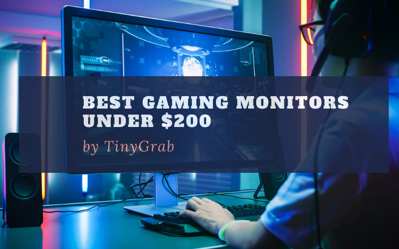 Best Gaming Monitors Under $200 To Buy In 2020 Reviews