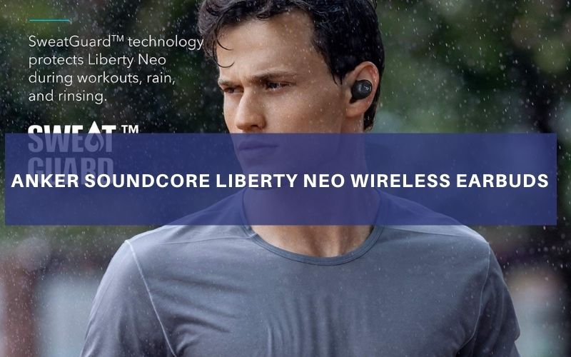 Anker Soundcore Liberty Neo Wireless Earbuds