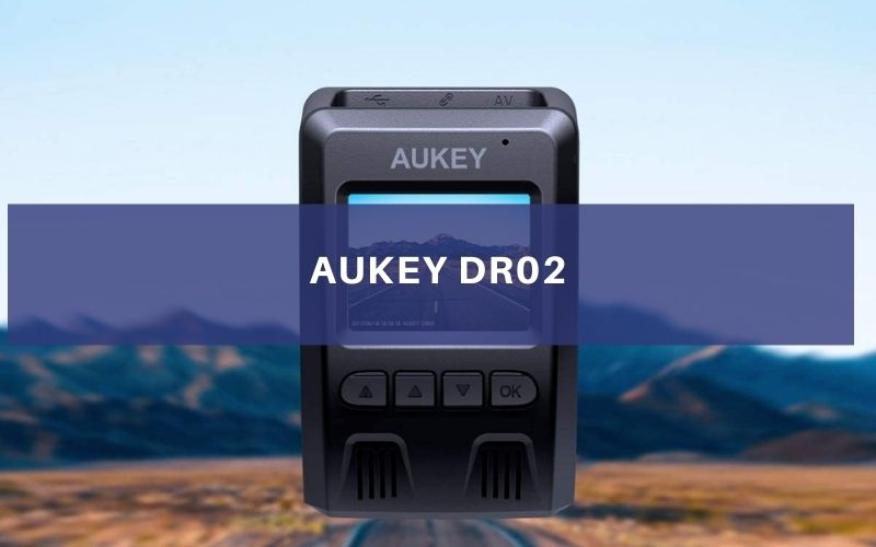 Review Of The Aukey DR02 FHD 1080p Dash Cam