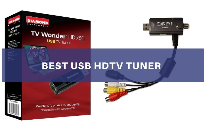 Top 5 Best USB HDTV Tuner To Buy In 2021 Reviews