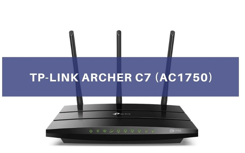TP-Link Archer C7 (AC1750) Review