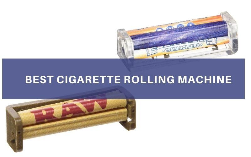 Best Cigarette Rolling Machine