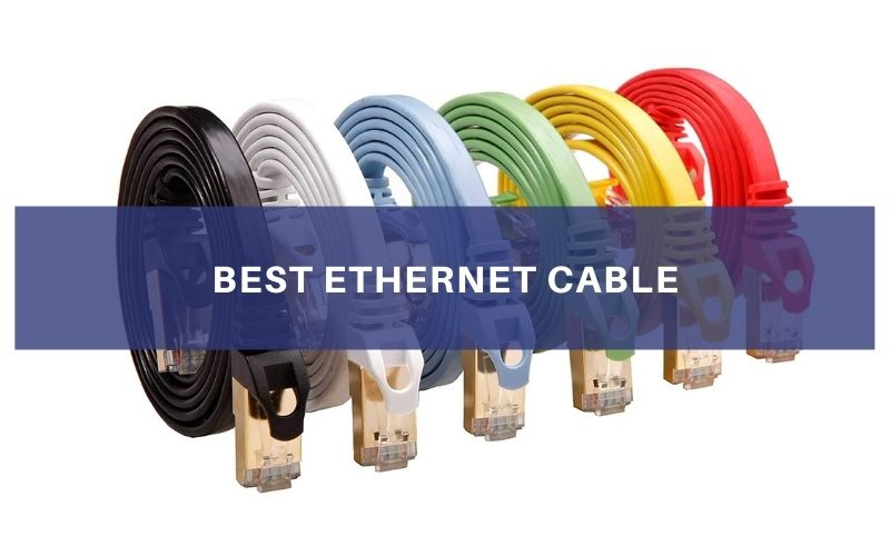 Top 10 Best Ethernet Cable To Buy In 2021 Review