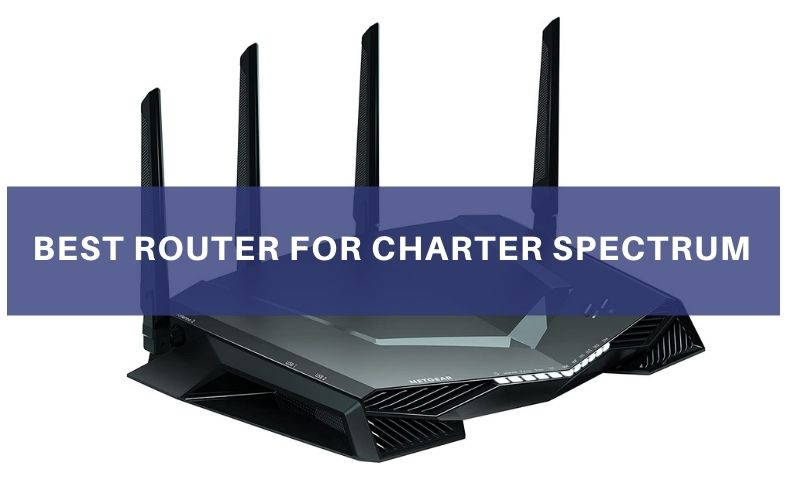 Top 9 Best Router for Charter Spectrum To Buy In 2021 Review