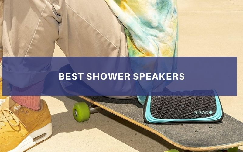 Top 8 Best Shower Speakers To Buy In 2021 Review