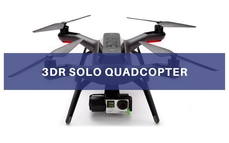 3DR Solo Quadcopter Review