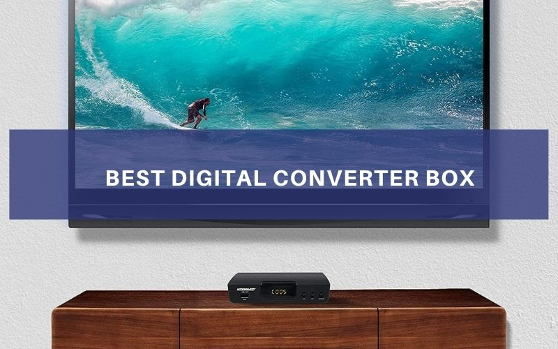 Top 7 Best Digital Converter Box In 2021 Review & Buying Guide