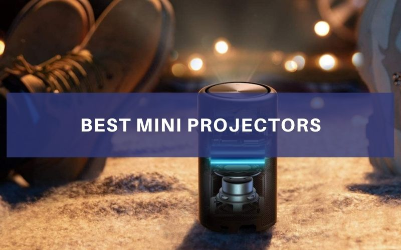 Best Mini Projectors In 2021 – Top 7 Rated Review