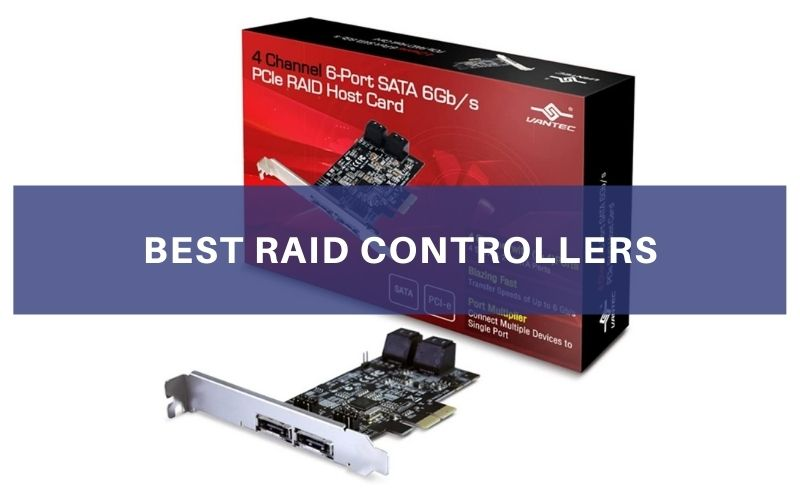 Best RAID Controllers