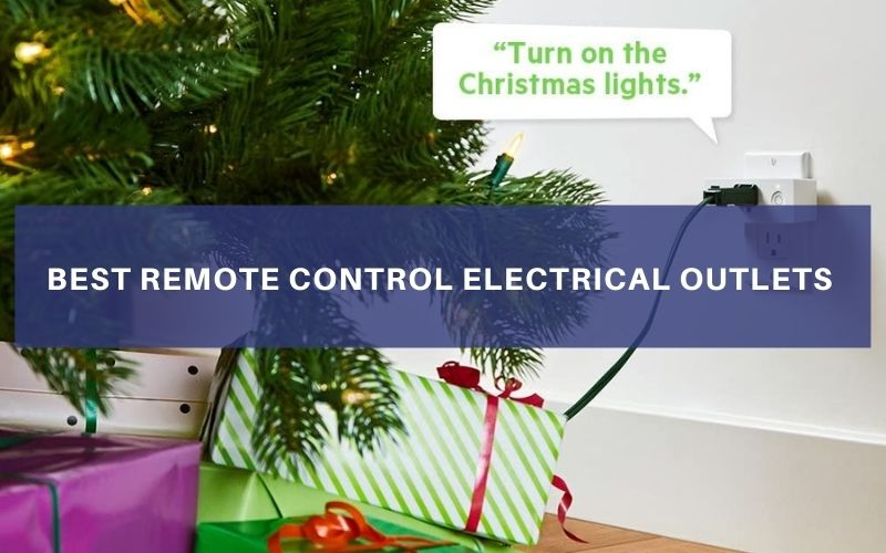 Top 5 Best Remote Control Electrical Outlets To Buy In 2021 Review