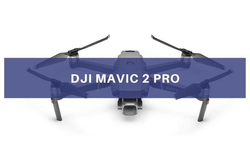 DJI Mavic 2 Pro Review