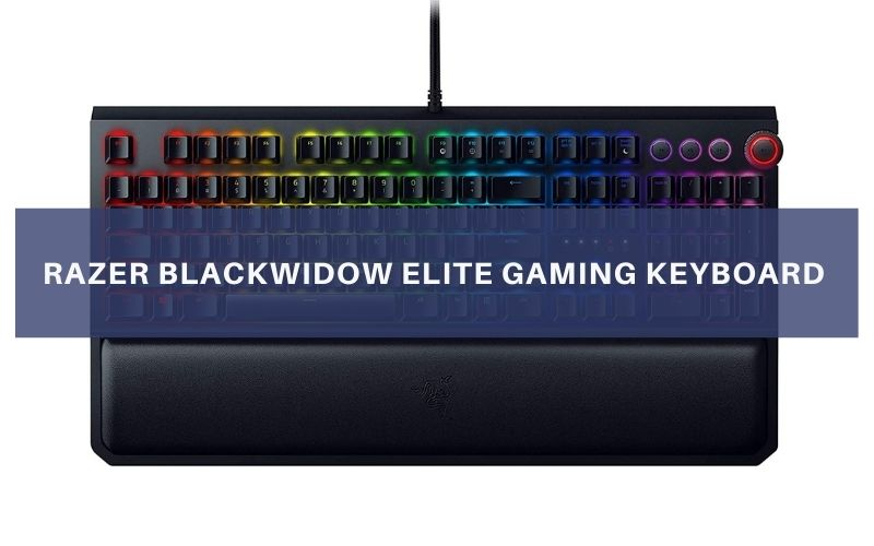 Razer BlackWidow Elite Gaming Keyboard