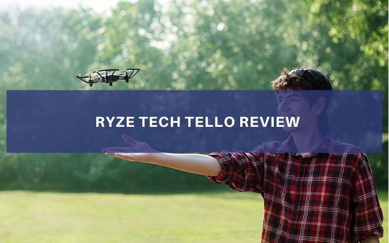 Ryze Tech Tello Review