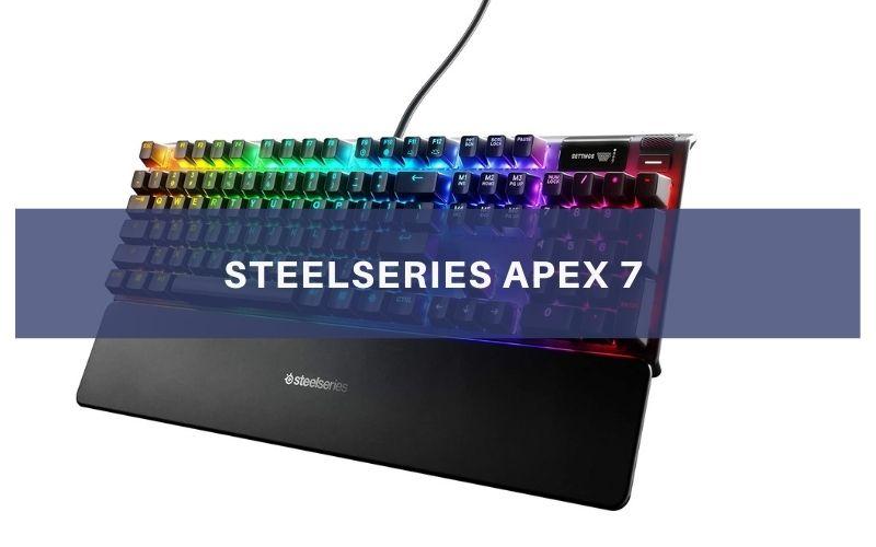 SteelSeries Apex 7 Review