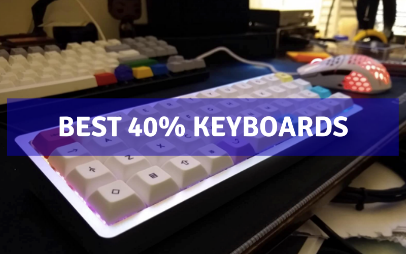 Best 40% Keyboards In 2021 – Reviews & Buying Guide