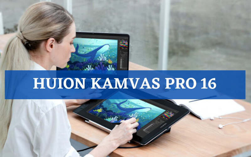 Huion Kamvas Pro 16 Review