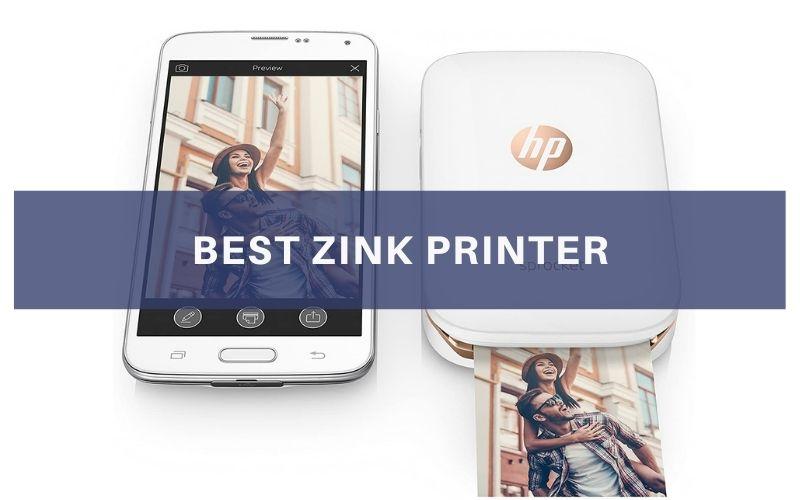 Top 7 Best ZINK Printer To Buy In 2021 Reviews