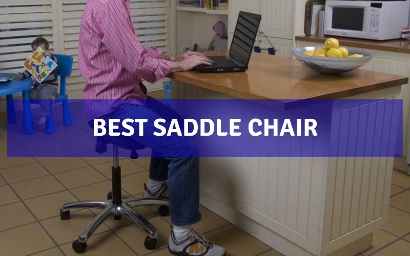 Top 8 Best Saddle Chair In 2021 – Review & Buying Guide
