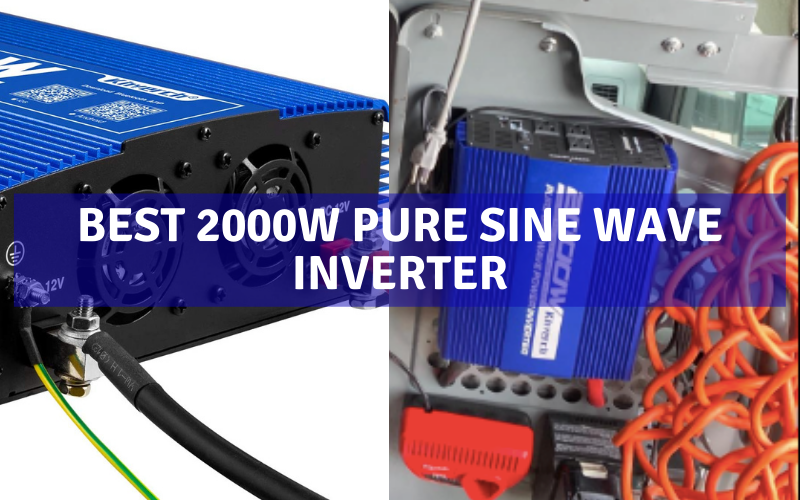 Top 7 Best 2000w Pure Sine Wave Inverter In 2021 Review