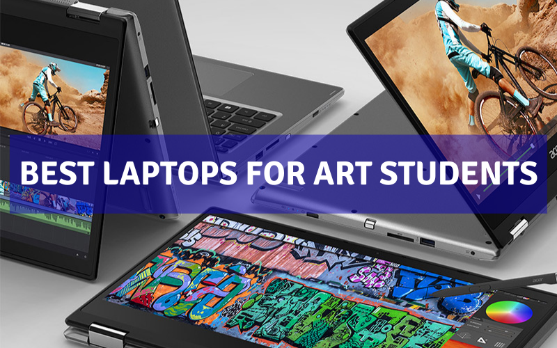 Best Laptop For Art Students In 2021 – Review & Buying Guide