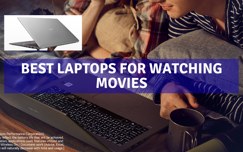 Top 10 Best Laptops For Watching Movies In 2021 Review
