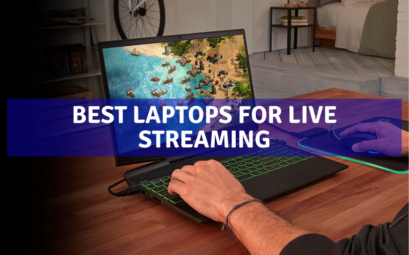 Top 10 Best Laptops For Live Streaming In 2021 Review