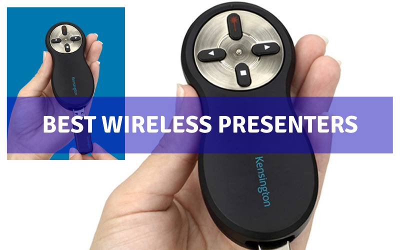 Top 6 Best Wireless Presenters In 2021 – Ultimate Review